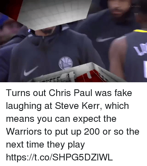 Kerr: Turns out Chris Paul was fake laughing at Steve Kerr, which means you can expect the Warriors to put up 200 or so the next time they play https://t.co/SHPG5DZlWL