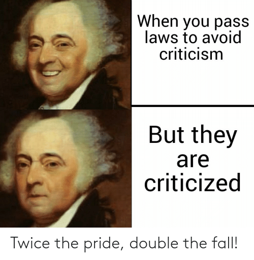 pride: Twice the pride, double the fall!