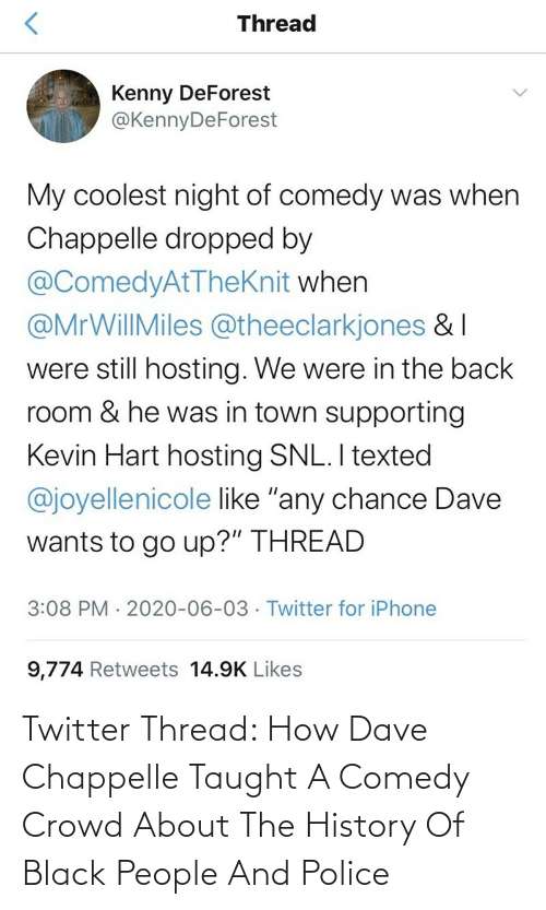 Comedy: Twitter Thread: How Dave Chappelle Taught A Comedy Crowd About The History Of Black People And Police