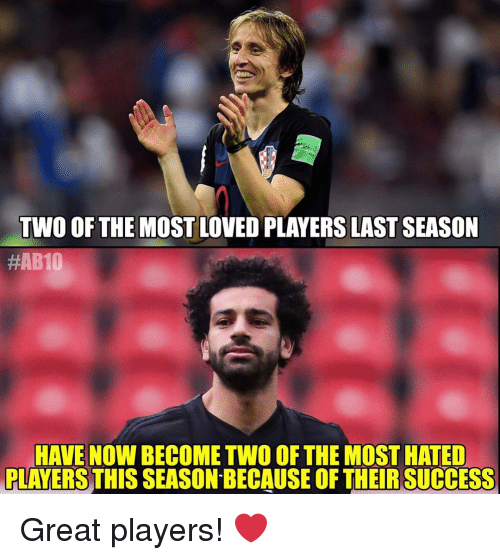 Memes, Success, and 🤖: TWO OF THE MOST LOVED PLAYERS LAST SEASON  #AB10  HAVE NOW BECOME TWO OF THE MOST HATED  PLAYERS THIS SEASON BECAUSE OF THEIR SUCCESS Great players! ❤️