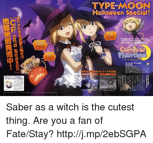 fate stay: TYPE-MOON  Halloween Special!  担CIS  セイバー  冬が間近に迫っているけど, ます忥ぃ  フリュンスタッド  TYPE-MOONの2n畾を特 ウィン  のオバケeaり上なるlfsiingus  アルク  カーンis377ンタス  n-lease:77ンタズム 0D  焰笑  収録エピソードを公開!  29327 -21A  ティーク1 Ragnaは  CP orリジナルトラ7coa3栄  resに  esnc  オバケたちもお祭り騒ぎ!?  2nd Season  抱腹絶倒発売中! Saber as a witch is the cutest thing.  Are you a fan of Fate/Stay? http://j.mp/2ebSGPA