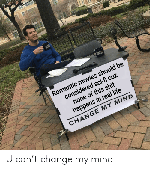 My Mind: U can't change my mind