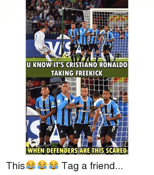 Cristiano Ronaldo, Memes, and Ronaldo: U KNOW IT'S CRISTIANO RONALDO  TAKING FREEKICK  1  WHEN DEFENDERS ARE THIS SCARED This😂😂😂 Tag a friend...
