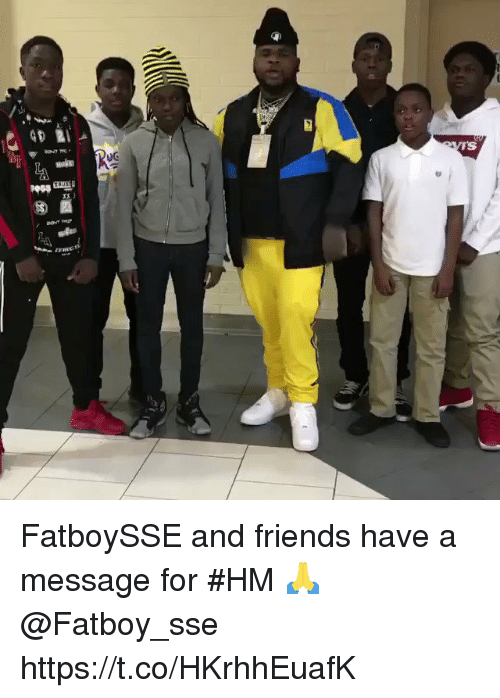 sse: UG  TS FatboySSE and friends have a message for #HM 🙏 @Fatboy_sse https://t.co/HKrhhEuafK