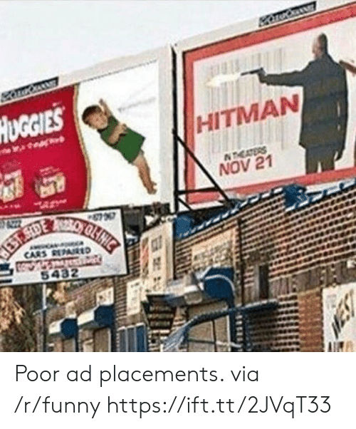 hitman: UGGIES  HITMAN  NOV 21 Poor ad placements. via /r/funny https://ift.tt/2JVqT33