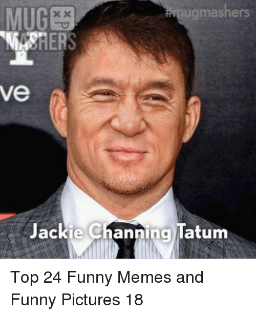 channing: ugmashers  ve  Jackie Channing latum Top 24 Funny Memes and Funny Pictures 18