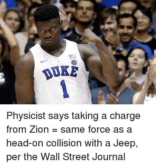 uke: UKE Physicist says taking a charge from Zion = same force as a head-on collision with a Jeep, per the Wall Street Journal