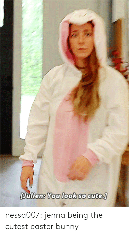 Cute, Easter, and Tumblr: ulieng You lookso cute. nessa007:  jenna being the cutest easter bunny