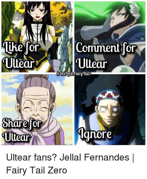 Memes, Zero, and Fairies: Ultear  share or  Ultear  N  Comment for  Uuear  -We10ve Fairy Taill  Agnore Ultear fans?  Jellal Fernandes | Fairy Tail Zero