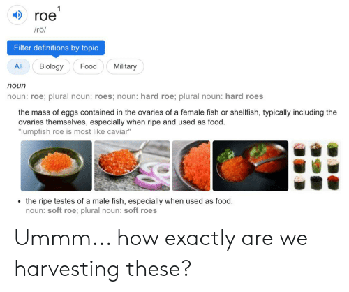 Harvesting: Ummm... how exactly are we harvesting these?