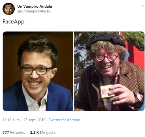 Android, Twitter, and Sept: Un Vampiro Andalú  @UnVampiroAndalu  FaceApp  10:16 p. m. 25 sept. 2019 Twitter for Android  2,1 K Me gusta  777 Retweets