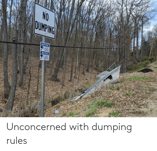 dumping: Unconcerned with dumping rules