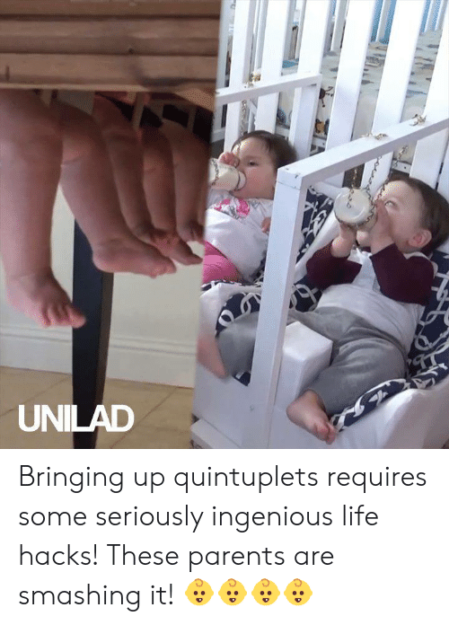 Hacks: UNILAD Bringing up quintuplets requires some seriously ingenious life hacks! These parents are smashing it! 👶👶👶👶