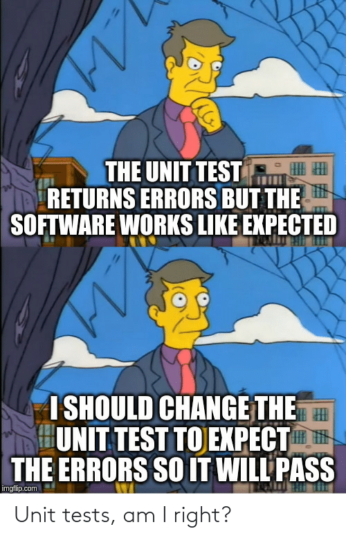 right: Unit tests, am I right?