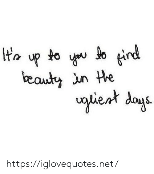 Net, Day, and Href: up  find  eauty un the  lient day https://iglovequotes.net/