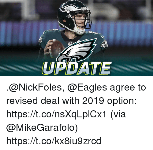 Philadelphia Eagles, Memes, and 🤖: UPDATE .@NickFoles, @Eagles agree to revised deal with 2019 option: https://t.co/nsXqLplCx1 (via @MikeGarafolo) https://t.co/kx8iu9zrcd