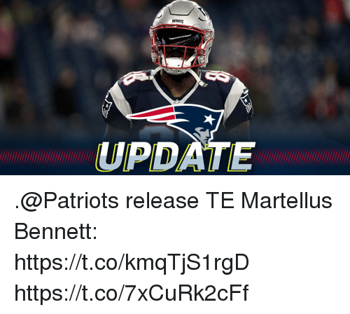 Memes, Patriotic, and 🤖: UPDATE .@Patriots release TE Martellus Bennett: https://t.co/kmqTjS1rgD https://t.co/7xCuRk2cFf