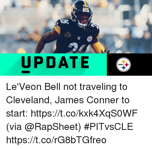Memes, Cleveland, and Steelers: UPDATE  Steelers Le'Veon Bell not traveling to Cleveland, James Conner to start: https://t.co/kxk4XqS0WF (via @RapSheet) #PITvsCLE https://t.co/rG8bTGfreo