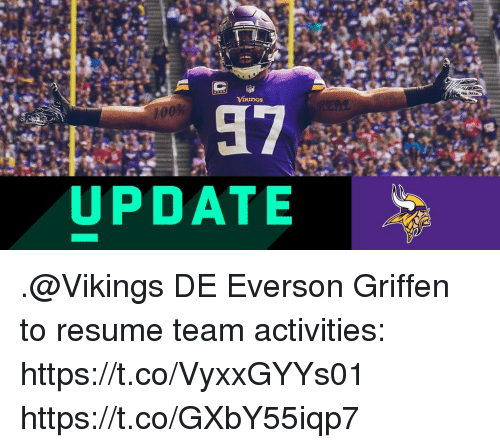 Memes, Resume, and Vikings: UPDATE .@Vikings DE Everson Griffen to resume team activities: https://t.co/VyxxGYYs01 https://t.co/GXbY55iqp7