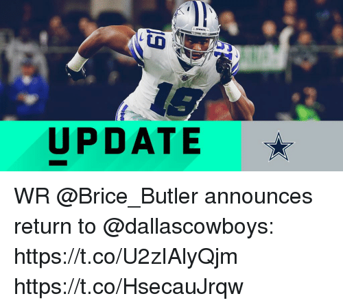 Memes, 🤖, and Butler: UPDATE WR @Brice_Butler announces return to @dallascowboys: https://t.co/U2zIAlyQjm https://t.co/HsecauJrqw