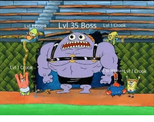 Boss, Crook, and Lvl: uperook -TvL35 Boss Lvl 1 Crook  LVI 1 Crook  0 HitmanLvl1 Crook