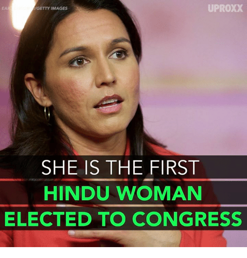 uproxx: UPROXX  GETTY IMAGES  SHE IS THE FIRST  HINDU WOMAN  ELECTED TO CONGRESS