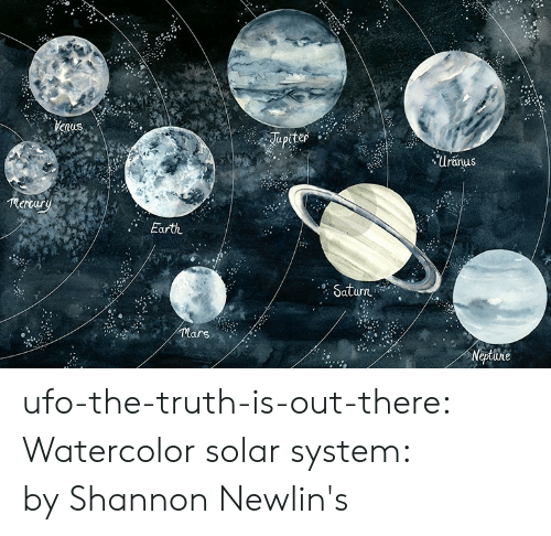 Target, Tumblr, and Blog: Uranus  mertary  Earth  urn  lars ufo-the-truth-is-out-there:  Watercolor solar system: byShannon Newlin's
