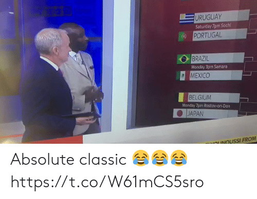 Brazil: URUGUAY  Saturday 7pm Sochi  PORTUGAL  BRAZIL  Monday 3pm Samara  MEXICO  BELGIUM  Monday 7pm Rostov-on-Don  JAPAN  OUNOUSSI FROM Absolute classic 😂😂😂 https://t.co/W61mCS5sro