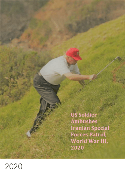 special: US Soldier  Ambushes  Iranian Special  Forces Patrol,  World War III,  2020 2020