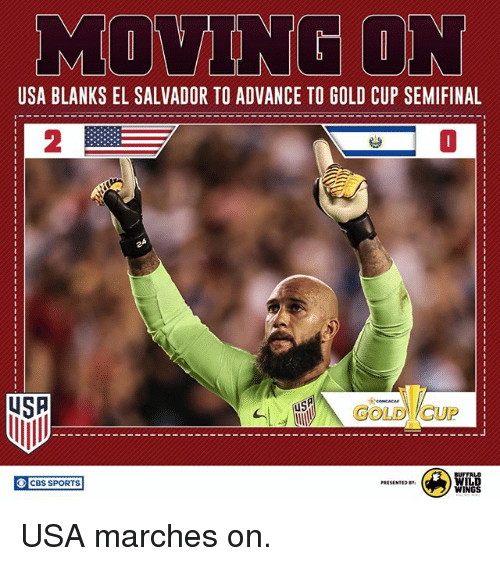 el salvador: USA BLANKS EL SALVADOR TO ADVANCE TO GOLD CUP SEMIFINAL  2  0  USP  us  O CBS SPORTS  PRESENTED USA marches on.