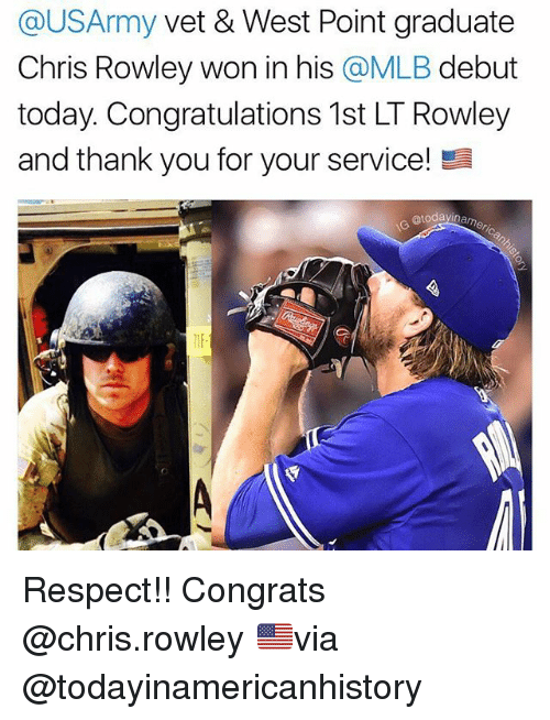 Wonned: @USArmy vet & West Point graduate  Chris Rowley won in his @MLB debut  today. Congratulations 1st LT Rowley  and thank you for your service!  @todayin  1IF Respect!! Congrats @chris.rowley 🇺🇸via @todayinamericanhistory