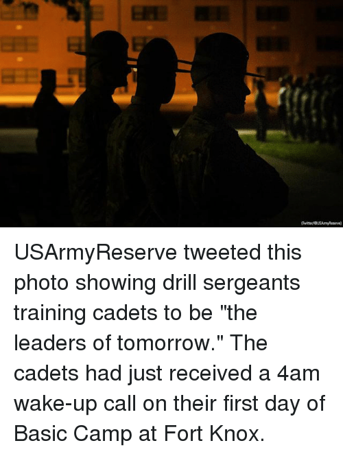 """knox: USArmyReserve tweeted this photo showing drill sergeants training cadets to be """"the leaders of tomorrow."""" The cadets had just received a 4am wake-up call on their first day of Basic Camp at Fort Knox."""