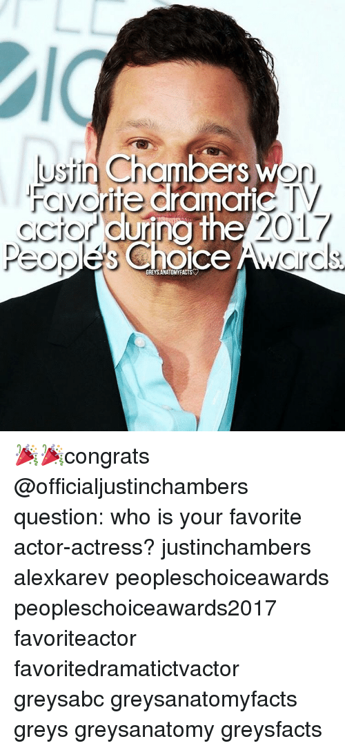 Awl: ustin Chambers w  ite dramatic  ccior during the  2017  Choice  AWL  GREYSANATOMYFACTS 🎉🎉congrats @officialjustinchambers question: who is your favorite actor-actress? justinchambers alexkarev peopleschoiceawards peopleschoiceawards2017 favoriteactor favoritedramatictvactor greysabc greysanatomyfacts greys greysanatomy greysfacts