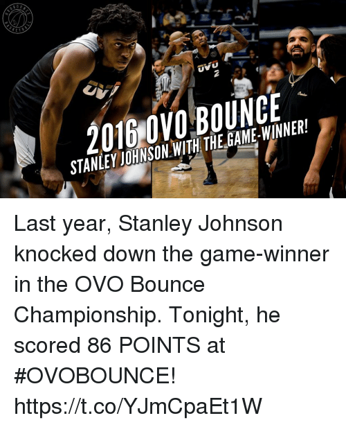 Game Winner: UVU  STANLEYJOHNSON WITH THE GAME-WINNER! Last year, Stanley Johnson knocked down the game-winner in the OVO Bounce Championship. Tonight, he scored 86 POINTS at #OVOBOUNCE! https://t.co/YJmCpaEt1W