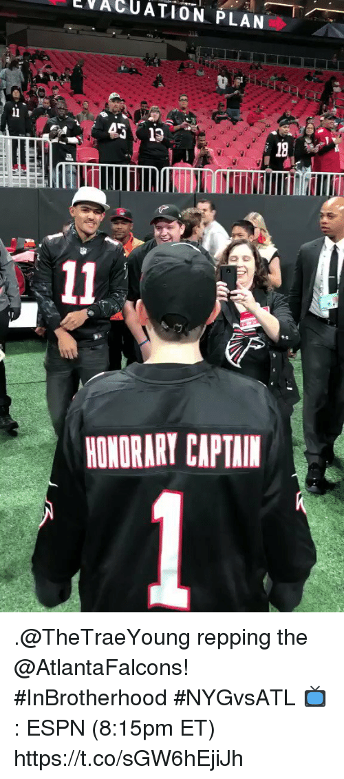 Espn, Memes, and Atlantafalcons: VACUATION PLAN  ET  2101  HONORARY CAPTAIM .@TheTraeYoung repping the @AtlantaFalcons! #InBrotherhood #NYGvsATL  📺: ESPN (8:15pm ET) https://t.co/sGW6hEjiJh