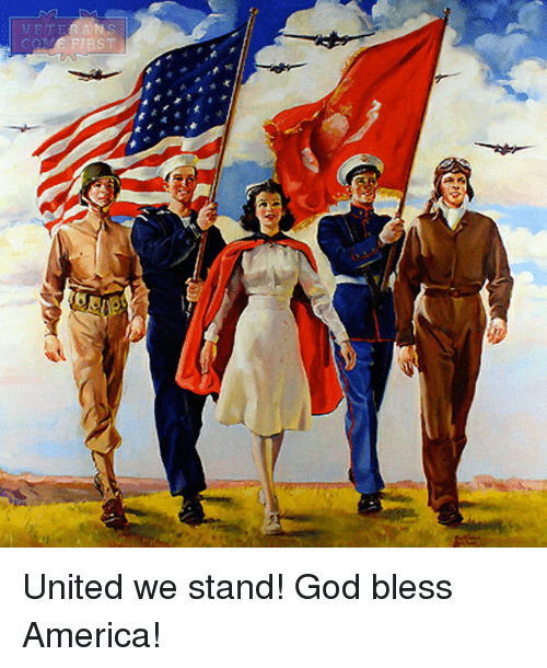United We Stand: VE TEA ANS  COME FIRST United we stand! God bless America!