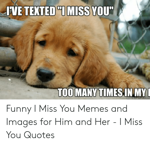 🇲🇽 25+ Best Memes About When You Miss Someone Meme   When ...
