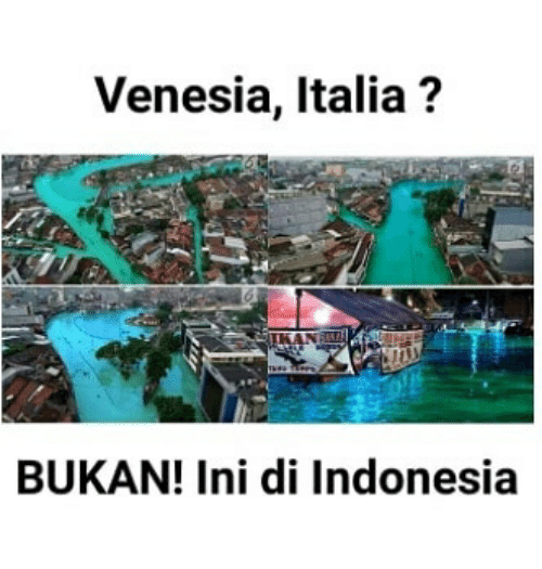 Indonesia, Indonesian (Language), and Italia: Venesia, Italia?  KAN  BUKAN! Ini di Indonesia