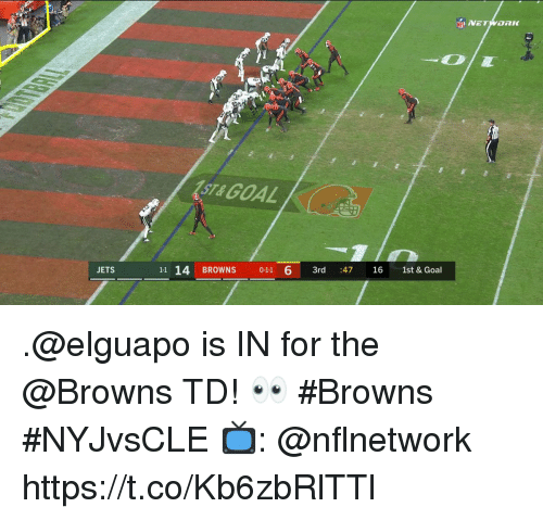Memes, Browns, and Goal: VET  STA GOAL  JETS  11 14 BROWNS 011 6 3rd 47 16 1st & Goal .@elguapo is IN for the @Browns TD! 👀 #Browns  #NYJvsCLE  📺: @nflnetwork https://t.co/Kb6zbRlTTl