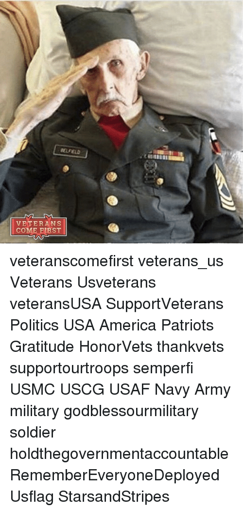 navi: VETERANS  COME FIRST veteranscomefirst veterans_us Veterans Usveterans veteransUSA SupportVeterans Politics USA America Patriots Gratitude HonorVets thankvets supportourtroops semperfi USMC USCG USAF Navy Army military godblessourmilitary soldier holdthegovernmentaccountable RememberEveryoneDeployed Usflag StarsandStripes