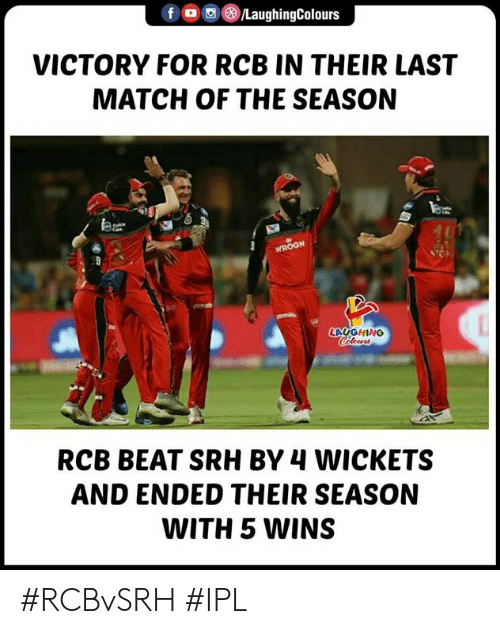 Match, Indianpeoplefacebook, and Ipl: VICTORY FOR RCB IN THEIR LAST  MATCH OF THE SEASON  LAUGHING  RCB BEAT SRH BY 4 WICKETS  AND ENDED THEIR SEASON  WITH 5 WINS #RCBvSRH #IPL