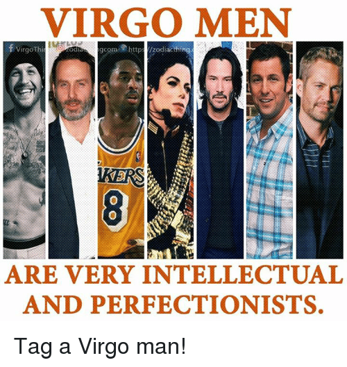Virgo Men Virgothi Are Very Intellectual And Perfectionists Tag A