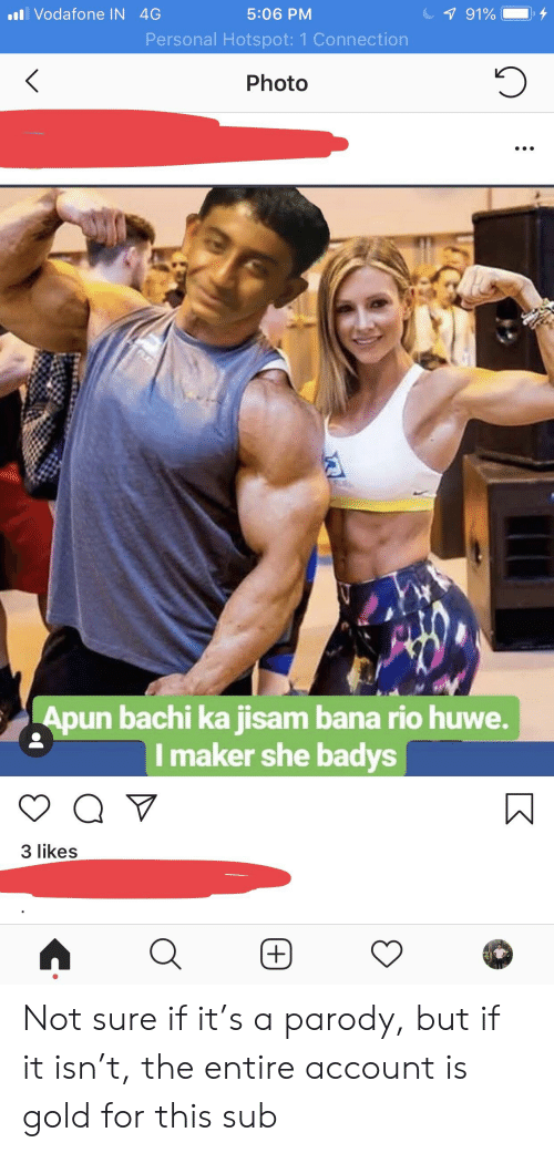 Indianpeoplefacebook, Parody, and Personal: Vodafone IN 4G  5:06 PM  Personal Hotspot: 1 Connection  Photo  un bachi ka jisam bana rio huwe  Imaker she badys  3 likes Not sure if it's a parody, but if it isn't, the entire account is gold for this sub
