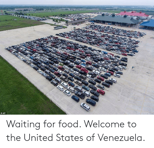 Venezuela: Waiting for food. Welcome to the United States of Venezuela.