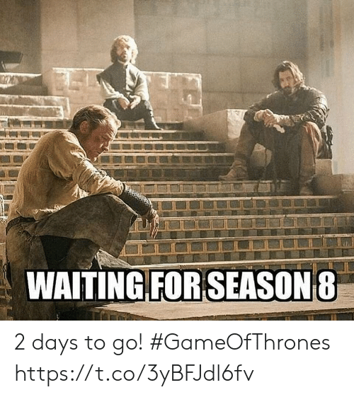 Days To: WAITING FOR SEASON 8 2 days to go! #GameOfThrones https://t.co/3yBFJdl6fv