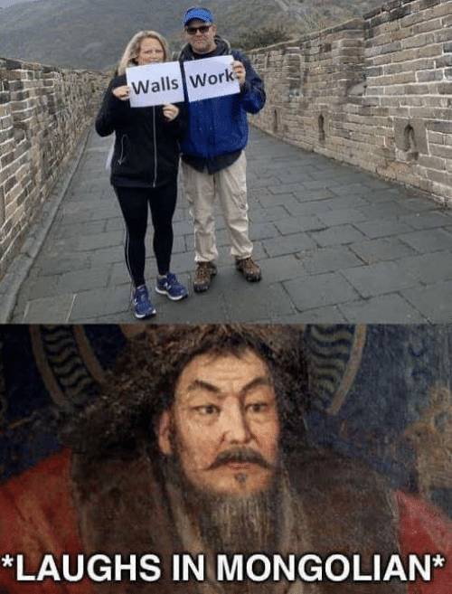 Work, Mongolian, and  Walls: Walls Work  *LAUGHS IN MONGOLIAN*