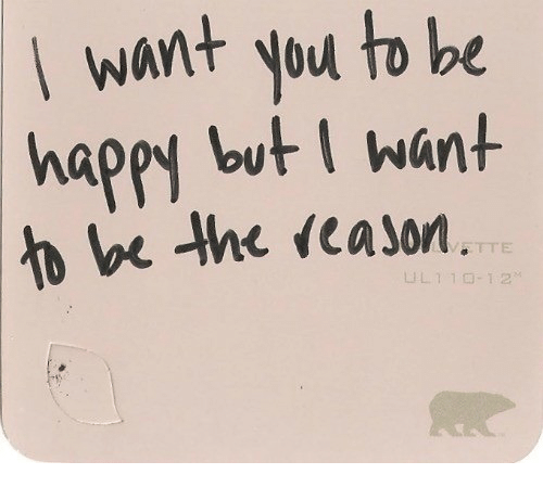 Happy, You, and Tte: want you tobe  happy but I want  e he cason  TTE