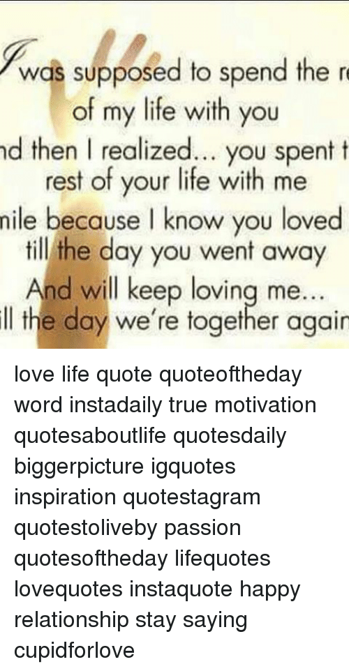 Spend Rest Of My Life With You Quotes Migliorvideo