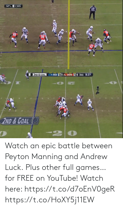 Andrew Luck: Watch an epic battle between Peyton Manning and Andrew Luck.  Plus other full games… for FREE on YouTube!  Watch here: https://t.co/d7oEnV0geR https://t.co/HoXY5j11EW