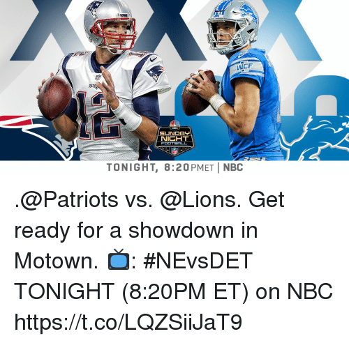 Memes, Patriotic, and Lions: WCF  PA  NIGHT  FOOT  TONIGHT, 8:20PMETİ NBC .@Patriots vs. @Lions. Get ready for a showdown in Motown.  📺: #NEvsDET TONIGHT (8:20PM ET) on NBC https://t.co/LQZSiiJaT9